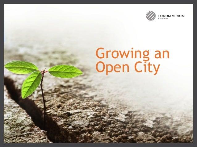 Growing an Open City