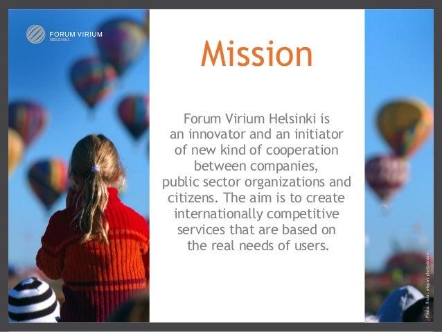 Forum Virium Helsinki is aninnovator and an initiator of new kind of cooperation between companies, publicsectororganiz...