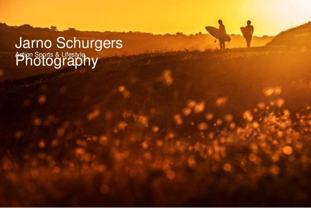 Jarno Schurgers Photography Action Sports & Lifestyle.