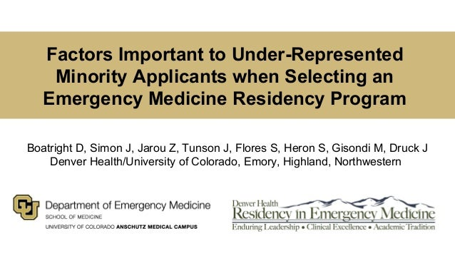 Factors Important to Under-Represented Minority Applicants when Selecting an Emergency Medicine Residency Program Boatrigh...