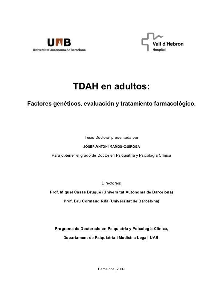 TDAH en adultos:    Factores genéticos, evaluación y tratamiento farmacológico.                 ...
