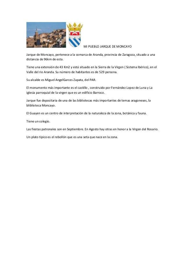 MI PUEBLO JARQUE DE MONCAYO Jarque de Moncayo, pertenece a la comarca de Aranda, provincia de Zaragoza, situado a una dist...