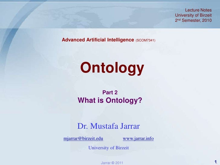 Lecture Notes <br />University of Birzeit<br />2nd Semester, 2010<br />Advanced Artificial Intelligence (SCOM7341)<br />On...
