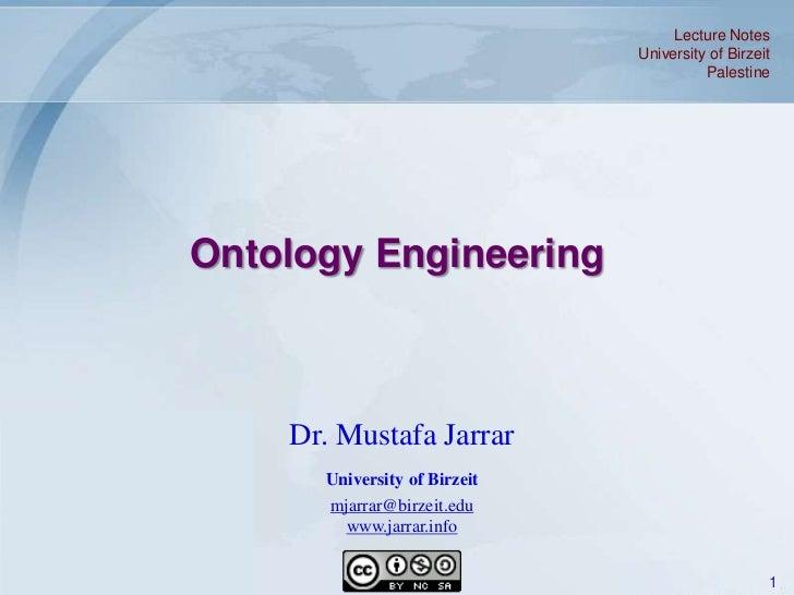 Lecture Notes                              University of Birzeit                                        PalestineOntology ...
