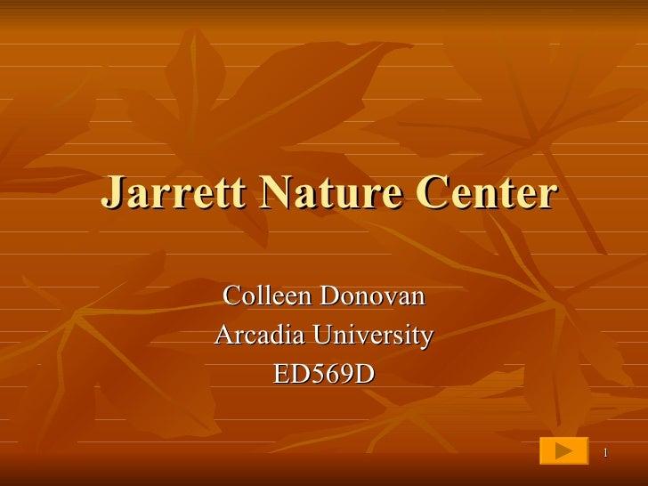Jarrett Nature Center Colleen Donovan Arcadia University ED569D