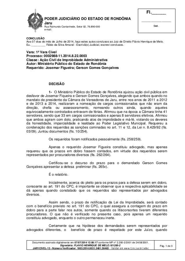 PODER JUDICIÁRIO DO ESTADO DE RONDÔNIA Jaru Rua Raimundo Cantanhede, Setor 02, 76.890-000 e-mail: Fl.______ ______________...
