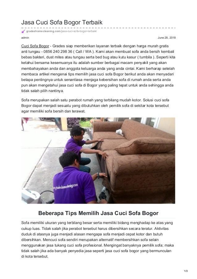 admin June 28, 2018 Jasa Cuci Sofa Bogor Terbaik gradeshomecleaning.com/jasa-cuci-sofa-bogor-terbaik/ Cuci Sofa Bogor - Gr...