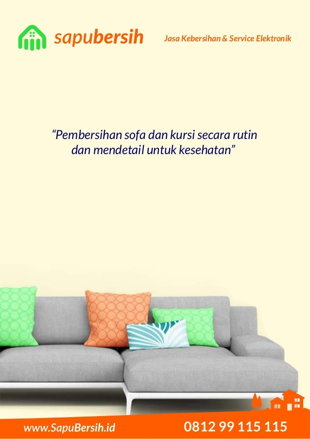 "Jasa Kebersihan & Service Elektronik ""Pembersihan sofa dan kursi secara rutin dan mendetail untuk kesehatan"""