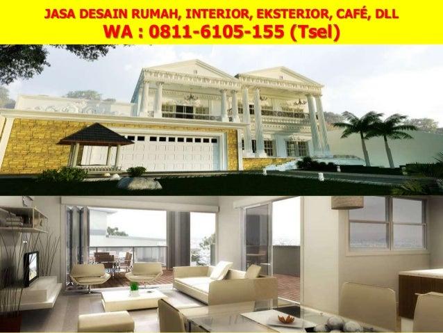 0811 6105 155 Tsel Harga Jasa Desain Rumah Minimalis Medan