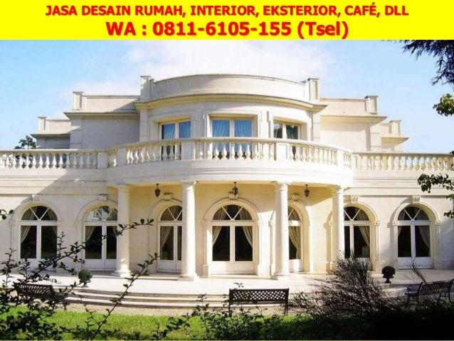 JASA DESAIN RUMAH ... & 0811-6105-155 (Tsel) Jasa Desain Interior 3D Di Medan