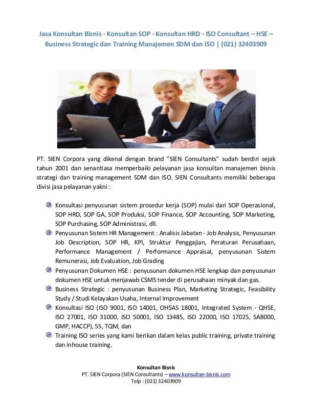 Jasa Konsultan Bisnis - Konsultan SOP - Konsultan HRD - ISO Consultant – HSE – Business Strategic dan Training Manajemen S...