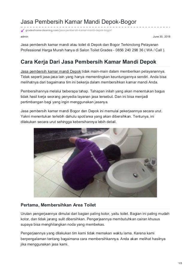 admin June 30, 2018 Jasa Pembersih Kamar Mandi Depok-Bogor gradeshomecleaning.com/jasa-pembersih-kamar-mandi-depok-bogor/ ...