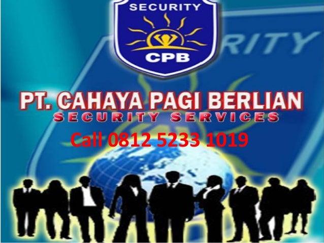 Call 0812 5233 1019