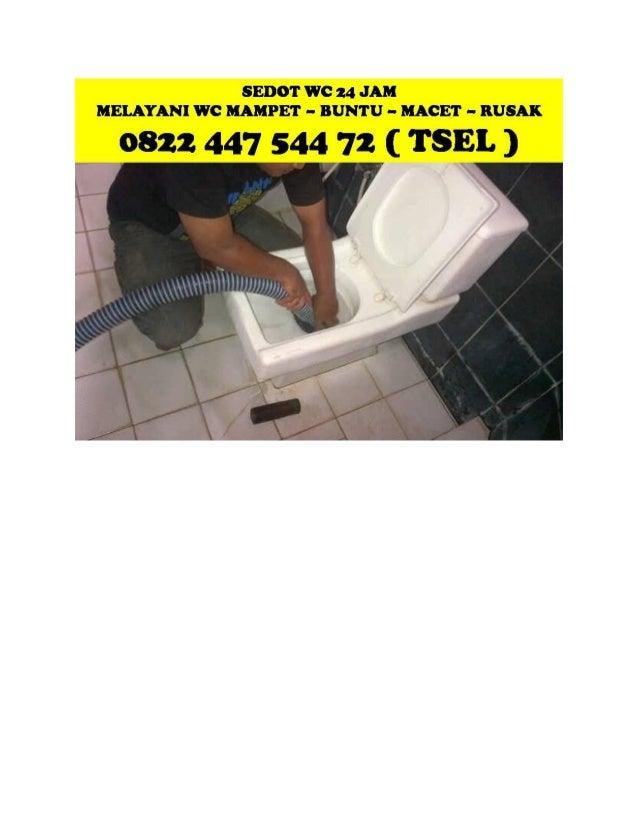 Jasa Sedot WC Gresik - CALL +62 822 447 544 72 (Tsel)