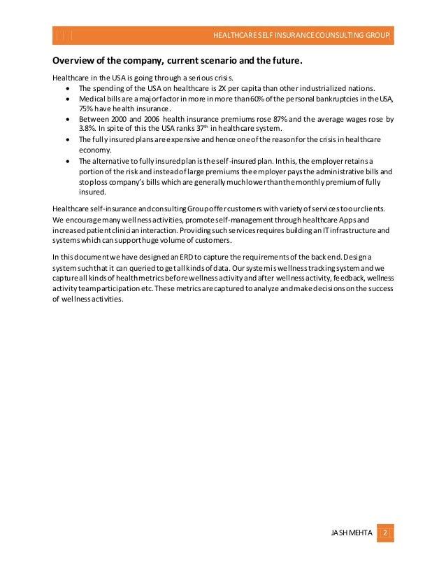HEALTHCARE SELF INSURANCECOUNSULTING GROUP JASHMEHTA 2 Overviewof the company, current scenarioandthe future. Healthcare i...