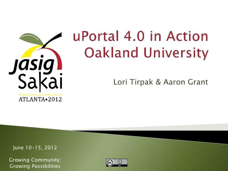 Lori Tirpak & Aaron Grant June 10-15, 2012Growing Community;Growing Possibilities