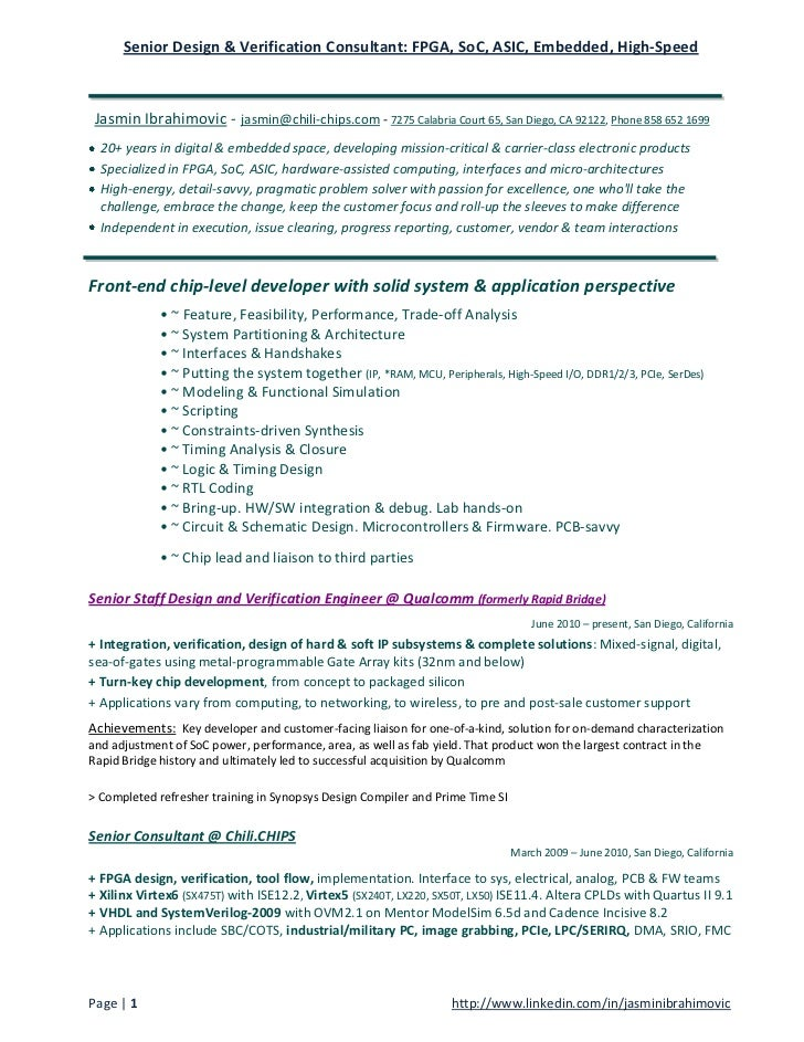 Senior Design & Verification Consultant: FPGA, SoC, ASIC, Embedded, High-Speed Jasmin Ibrahimovic - jasmin@chili-chips.com...