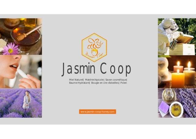 Jasmin CoopMiel Naturel| Matériel Apicole| Savon cosmétique| Baume Hydratant| Bougie en cire d'abeilles| Polen www.Jasmin-...