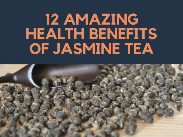 12 AMAZING HEALTH BENEFITS OF JASMINE TEA