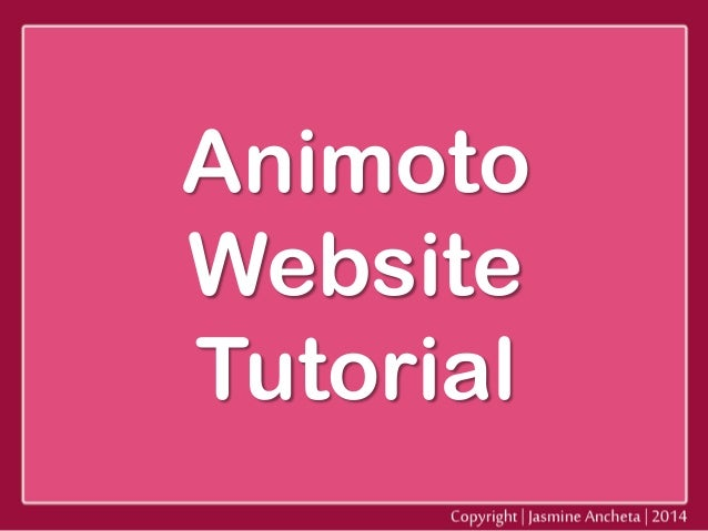 Animoto Website Tutorial