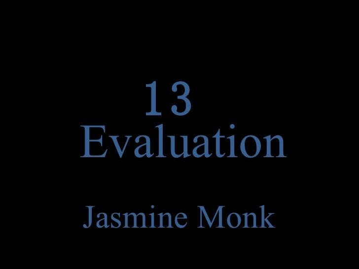 Evaluation Jasmine Monk 13