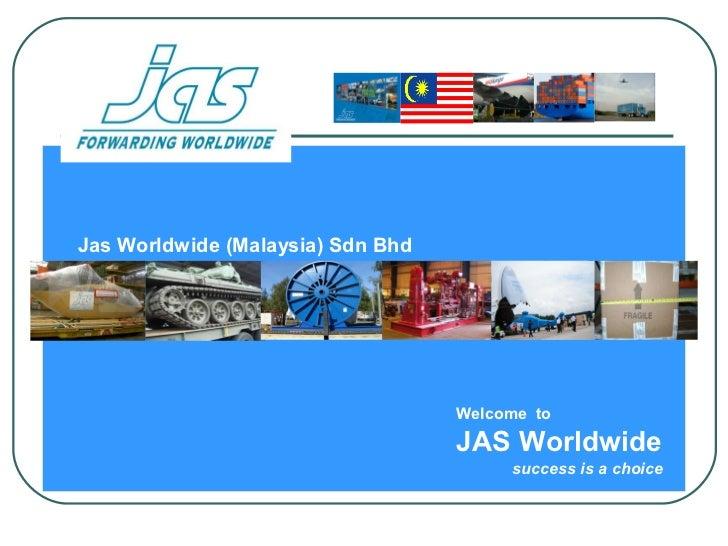 Jas Worldwide (Malaysia) Sdn Bhd                                   Welcome to                                   JAS Worldw...