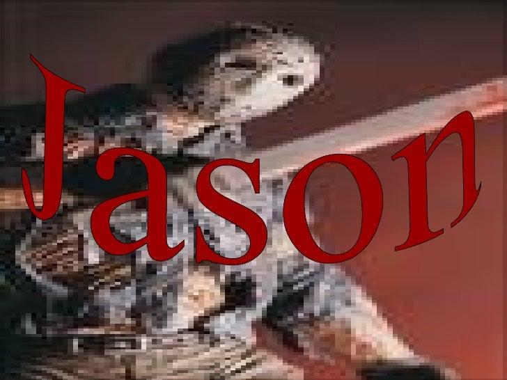 Sus Películas son:  • Freddy vs. Jason • Viernes 13