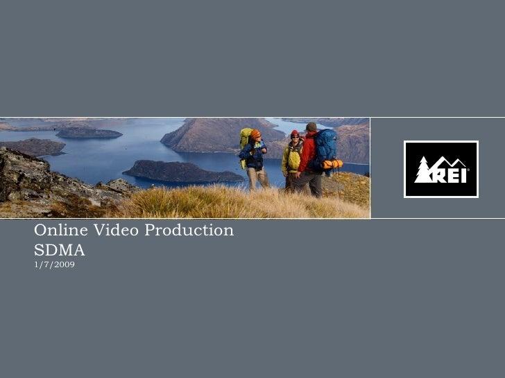 Online Video Production  SDMA  1/7/2009