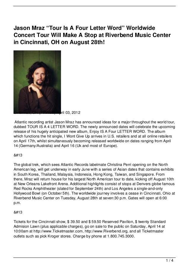 "Jason Mraz ""Tour Is A Four Letter Word"" WorldwideConcert Tour Will Make A Stop at Riverbend Music Centerin Cincinnati, OH ..."