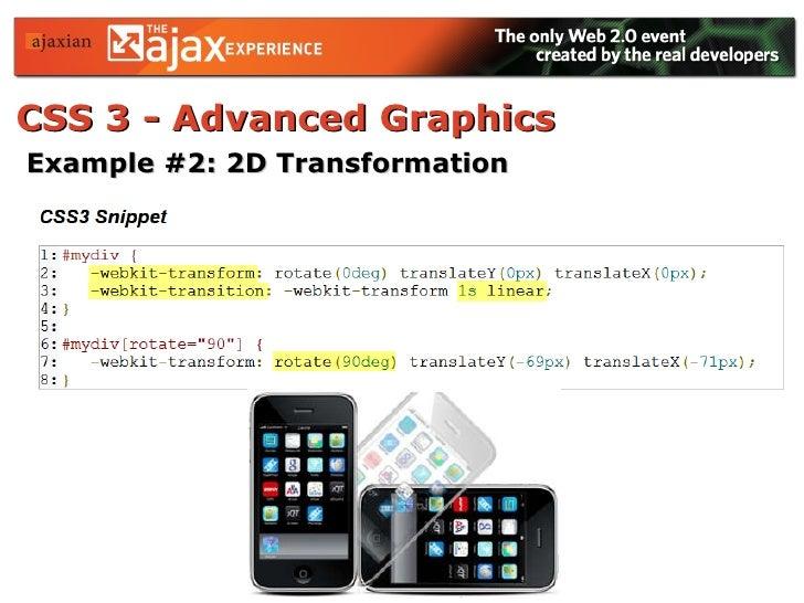 CSS 3 - Advanced Graphics   <ul><li>Example #2: 2D Transformation   </li></ul>