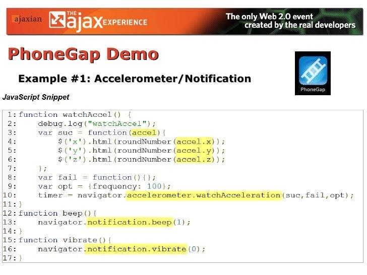 PhoneGap Demo   Example #1: Accelerometer/Notification