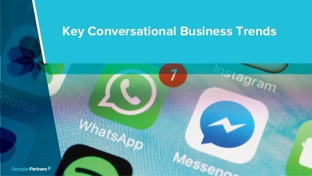 Key Conversational Business Trends 1 Key Conversational Business Trends