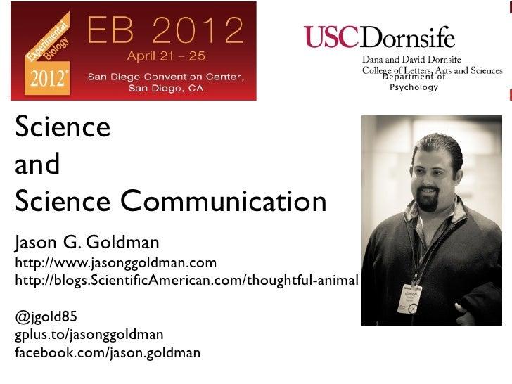 Department of                                                        PsychologyScienceandScience CommunicationJason G. Gol...