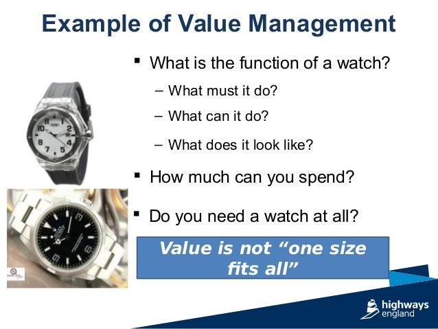"""Example of Value Management Value is not """"one size fits all""""  What is the function of a watch? – What must it do? – What ..."""
