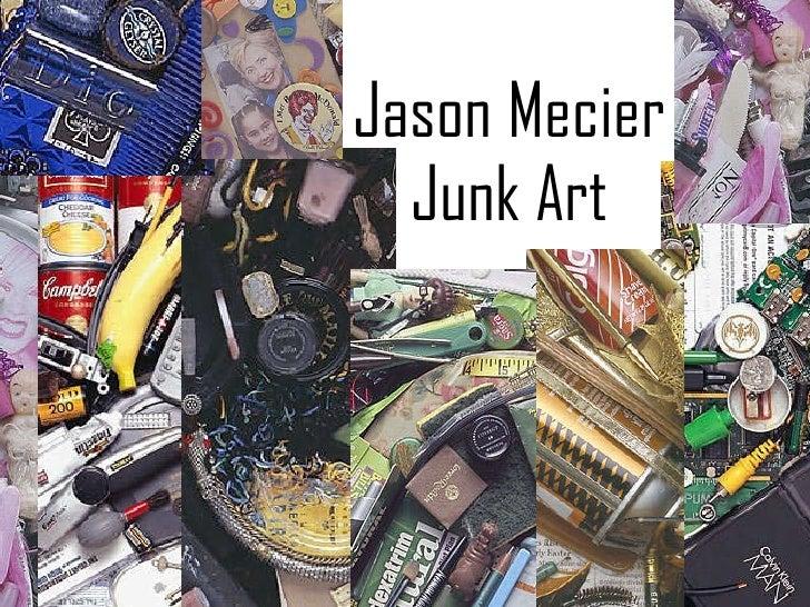 Jason Mecier Junk Art