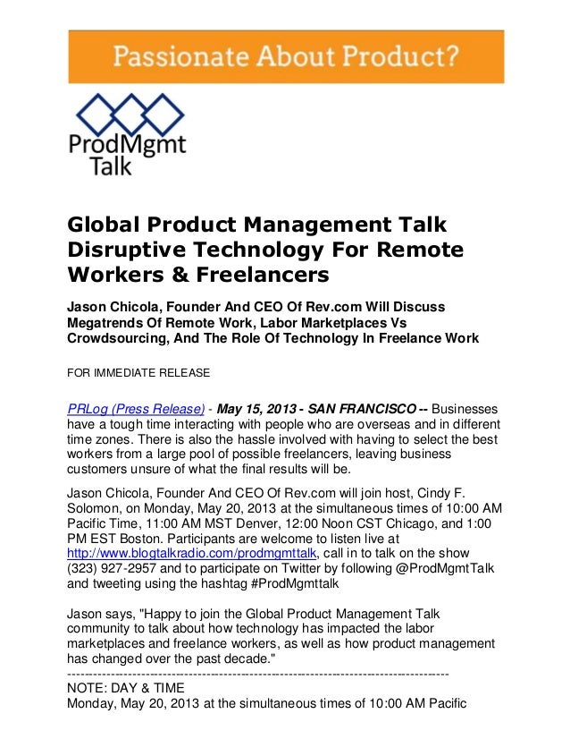 Global Product Management TalkDisruptive Technology For RemoteWorkers & FreelancersJason Chicola, Founder And CEO Of Rev.c...