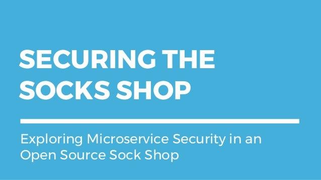 Securing the Socks Shop