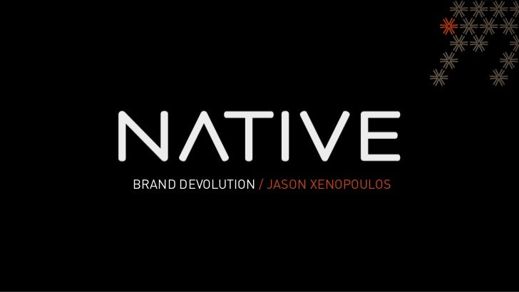 BRAND DEVOLUTION / JASON XENOPOULOS