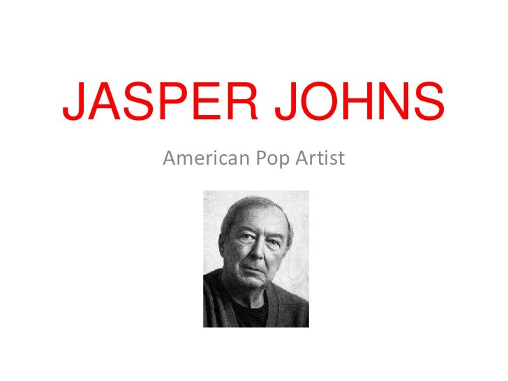 JASPER JOHNS   American Pop Artist