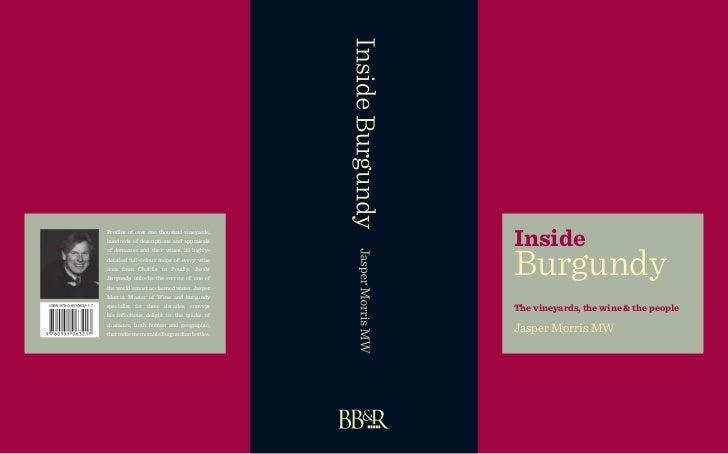 Inside Profiles of over one thousand vineyards,                                                Burgundy hundreds of descri...
