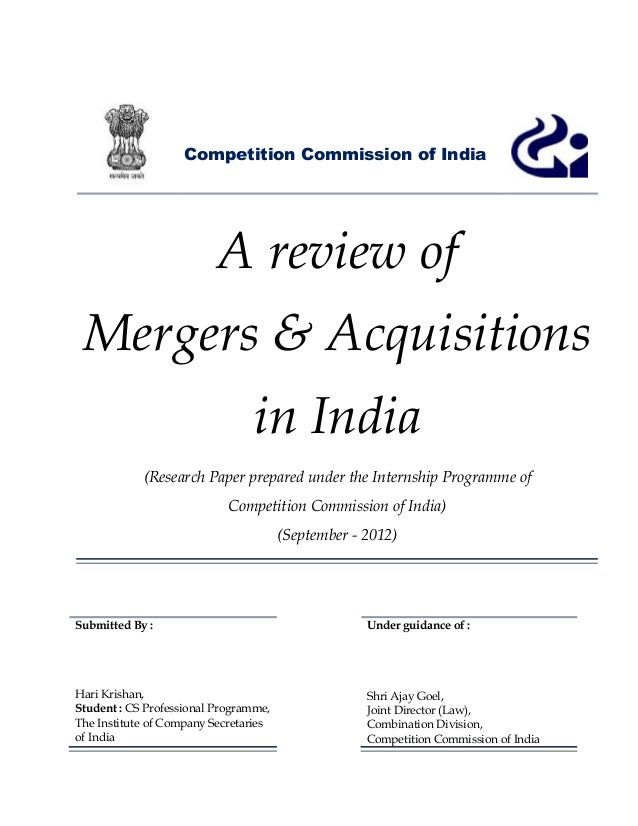 Competition Commission of India                          A review of Mergers & Acquisitions                               ...