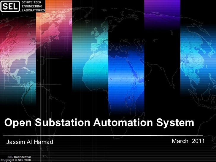 Open Substation Automation System March  2011 Jassim Al Hamad