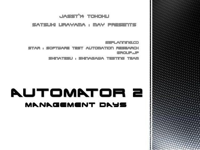SEPLANNING.CO STAR : SOFTWARE TEST AUTOMATION RESEARCH GROUP.JP SHINATESU : SHINAGAWA TESTING TEAM JASST'14 TOHOKU SATSUKI...