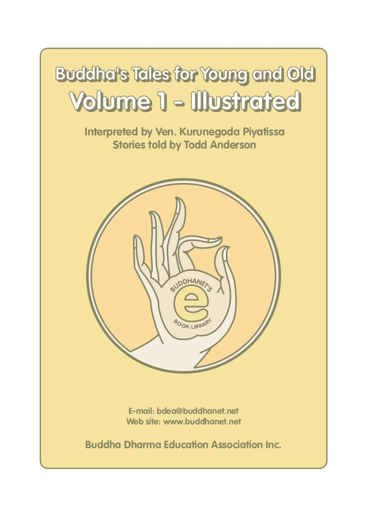 Buddhas Tales for Young and OldBuddhas Tales for Young and Old Volume 1 - Illustrated   Interpreted by Ven. Kurunegoda Piy...