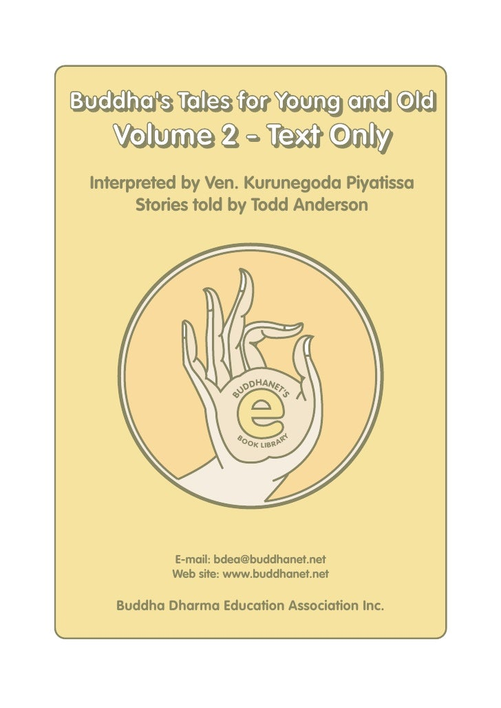 Buddha's Tales for Young and Old Buddha's Tales for Young and Old    Volume 2 - Text Only  Interpreted by Ven. Kurunegoda ...