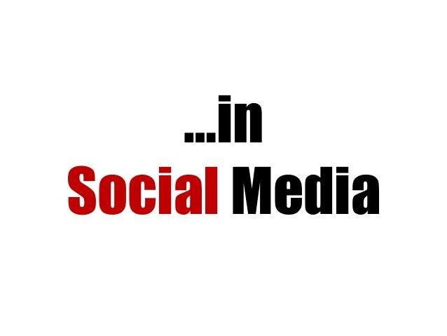 Understanding Social Media- Leveraging the channel better
