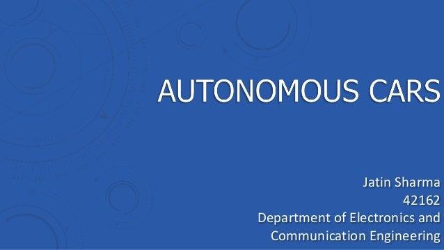 Jatin Sharma 42162 Department of Electronics and Communication Engineering