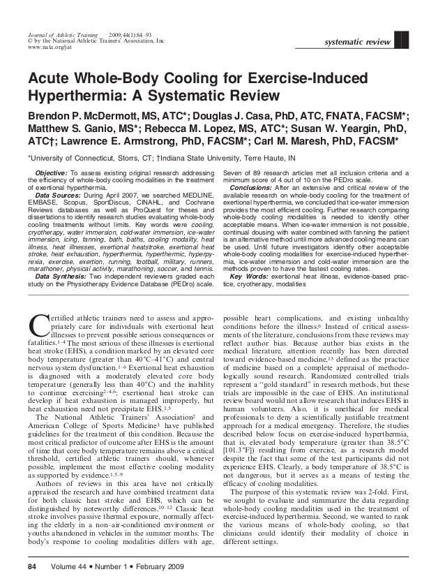 Acute Whole-Body Cooling for Exercise-Induced Hyperthermia: A Systematic Review Brendon P. McDermott, MS, ATC*; Douglas J....