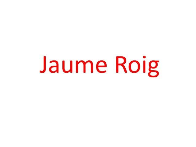 Jaume Roig
