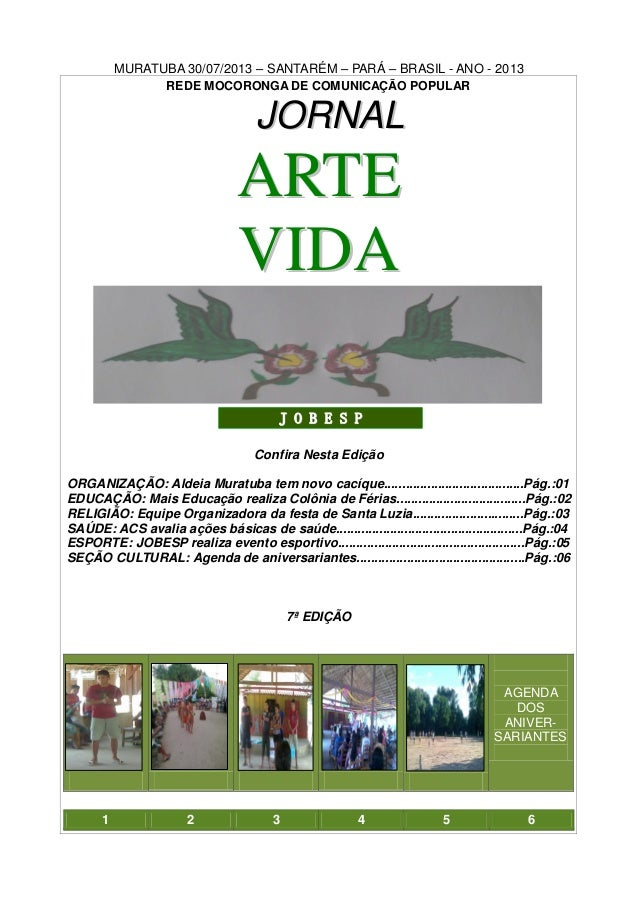MURATUBA 30/07/2013 – SANTARÉM – PARÁ – BRASIL - ANO - 2013 REDE MOCORONGA DE COMUNICAÇÃO POPULAR JJOORRNNAALL AARRTTEE VV...